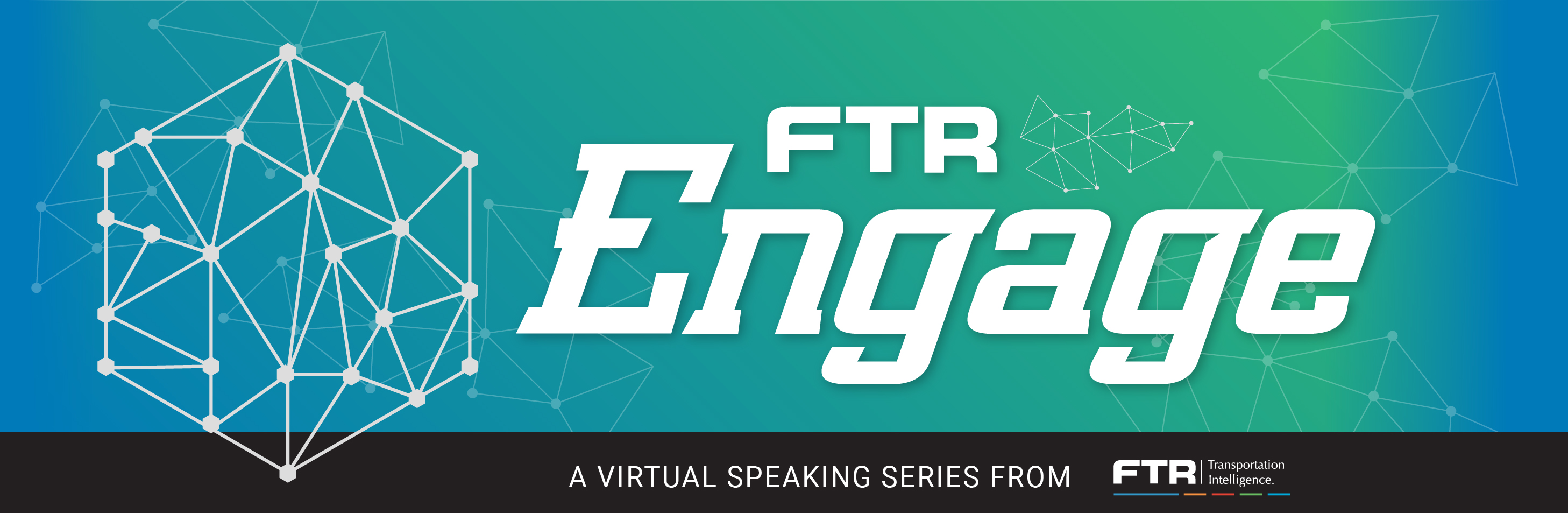FTR Engage - Virtual Speaking Series